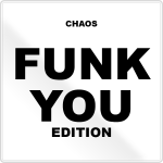 Chaos Funk You Edition